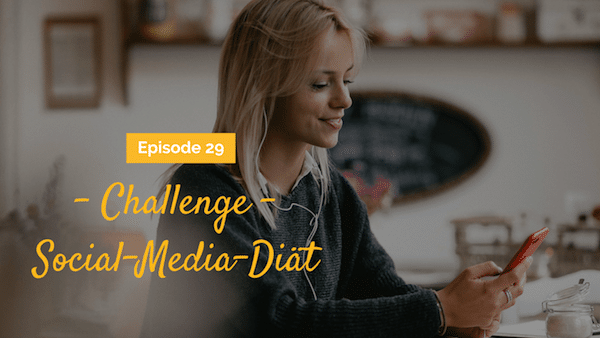 Episode 29 Challenge Social Media Diat Mareike Awe